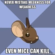 Image result for meekness meme