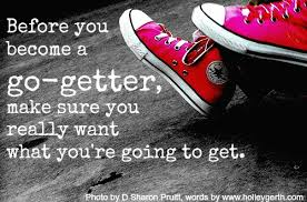 Image result for be a go getter