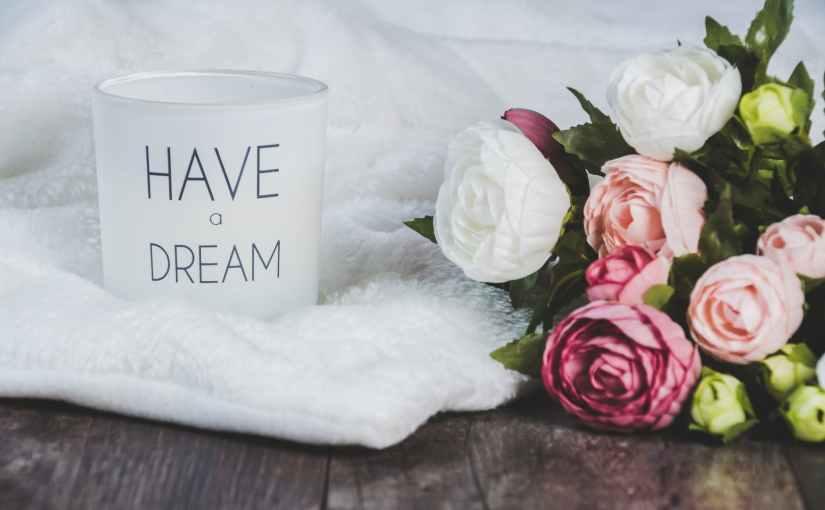Dream…